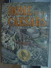 【書寶二手書T6/藝術_PGO】Rome of the caesars