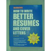 【書寶二手書T2/財經企管_ZEB】How to write better resumes and cover lett