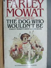 【書寶二手書T4/原文小說_MCW】The Dog Who Wouldn't Be_Farley