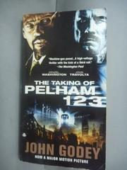 【書寶二手書T5/原文小說_HHC】The Taking of Pelham One Two Three_Godey,
