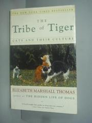 【書寶二手書T3/原文小說_KHM】The Tribe of Tiger_Elizabeth Marshall Thom