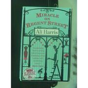 【書寶二手書T7/原文小說_NBZ】Miracle on Regent Street_Ali Harris