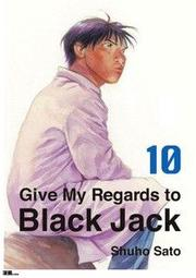Give My Regards to Black Jack Vol.10