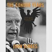 Condor Years: How Pinochet And His Allies Brought Terrorism To Three Continents