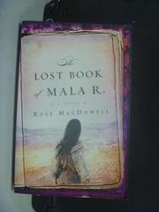 【書寶二手書T5/原文小說_HFP】The Lost Book of Mala R._Macdowell