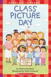 Scholastic Reader Level 2:Class Picture Day