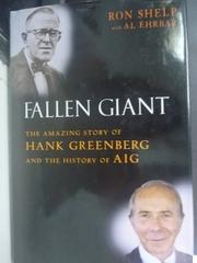 【書寶二手書T7/傳記_WFJ】Fallen Giant: The Amazing Story