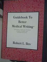 【書寶二手書T6/保健_ZCJ】Guidebook to Better Medical Writing_Robert L