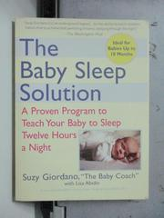 【書寶二手書T5/原文書_OSV】The Baby Sleep Solution_Lisa Abidin