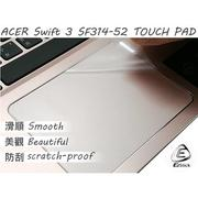 ACER Swift 3 SF314 SF314-52 SF314-52G TOUCH PAD 觸控板 保護貼