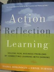【書寶二手書T9/財經企管_ZEA】Action Reflection Learning: Solving Real B