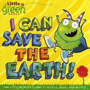 I Can Save the Earth!: One Little Monster Learns to Reduce, Reuse, and Recycle (Little Green Books) - Simon & Schuster/ 中高年級(預購)
