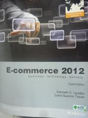 【書寶二手書T5/大學資訊_QJQ】E-Commerce 2012 9/e_Laudon, Kenneth; Trave