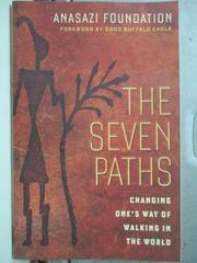 【書寶二手書T3/原文書_HOB】The Seven Paths_Anasazi Foundation