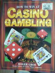 【書寶二手書T7/原文書_QDL】How to win at casino gambling