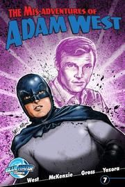 Misadventures of Adam West #7: volume 2
