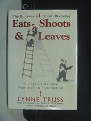 【書寶二手書T1/原文書_JEW】Eats, Shoots & Leaves_Lynne Truss