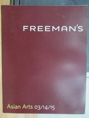 【書寶二手書T6/收藏_XFN】Freeman's_Asian arts_2015/3/14