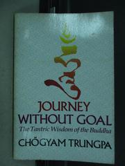 【書寶二手書T2/旅遊_QJY】Journey Without Goal