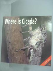 【書寶二手書T1/少年童書_KKY】Where is cicada?_Chia-fen Her