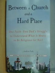 【書寶二手書T2/原文小說_ZKW】Between a Church and a Hard Place