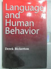 【書寶二手書T5/語言學習_YBP】Language and human behavior_Derek Bickerto