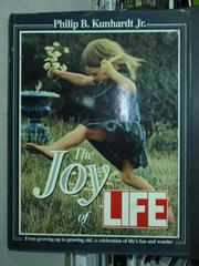 【書寶二手書T5/嗜好_XAT】The Joy of Life_Philip B…Jr.