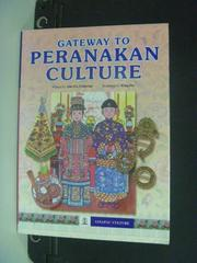 【書寶二手書T9/歷史_MEJ】Gateway to Peranakan Culture_Catherine