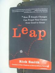 【書寶二手書T2/財經企管_NSR】The Leap: How 3 Simple Changes Can Propel…