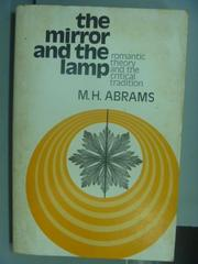【書寶二手書T5/原文小說_NEK】the mirror and the lamp_M.H.Abrams