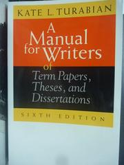 【書寶二手書T2/進修考試_HCN】A Manual for Writers of Term Papers…_Kate