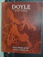 【書寶二手書T3/收藏_WGR】Doyle New York_Asian works of art_2012/9/10