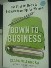 【書寶二手書T5/財經企管_ZEA】Down to Business: The First 10 Steps to En