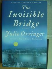 【書寶二手書T4/原文小說_QOQ】The invisible bridge_Julie orringer