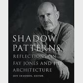 Shadow Patterns: Reflections on Fay Jones and His Architecture