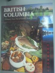 【書寶二手書T9/餐飲_ZDI】British Columbia Cuisine_Anonymous