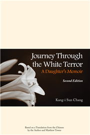 Journey Through the White Terror: A Daughter's Memoir