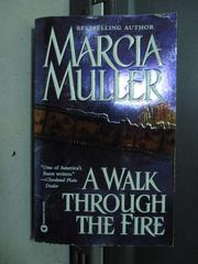 【書寶二手書T2/原文小說_OPS】A Walk through the fire_Marcia Muller