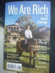 【書寶二手書T7/原文書_HAT】We Are Rich: Stories_Carter, Dori