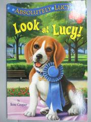 【書寶二手書T1/原文小說_MRB】Look at Lucy!_Cooper, Ilene/ Merrell, David (ILT)