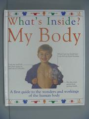 【書寶二手書T1/少年童書_ZBI】What's Inside My Body (What's Inside Series)_Angela Royston