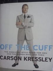【書寶二手書T5/美容_YDW】Off the Cuff: The Essential Style
