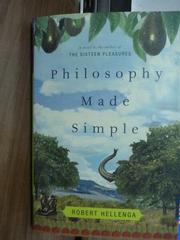 【書寶二手書T8/原文書_PJM】Philosophy Made Simple