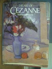 【書寶二手書T3/藝術_ZAC】The Art of CEZANNE_Nathaniel Harris