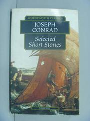 【書寶二手書T1/原文小說_GME】Selected Short Stories_Conrad, Joseph/ Carabine, Keith