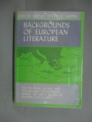 【書寶二手書T1/大學文學_HDP】Backgrounds of European literature_Horton, Rod William, 1910-
