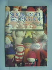 【書寶二手書T4/美工_YJO】Sock Doll Workshop_Crandall-Frazier, Cindy