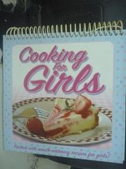【書寶二手書T9/餐飲_XEG】Cooking for Girls_Lambert, Nat