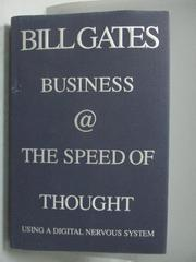 【書寶二手書T1/財經企管_QJC】Business the speed of thought_Gates, Bill/ Hemingway, Collins, 出版社:WARNER BOOKS