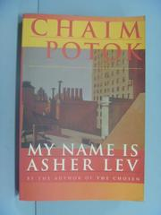 【書寶二手書T1/原文小說_GRO】My Name is Asher Lev_Chaim Potok